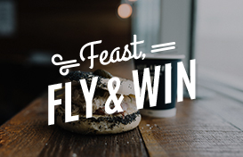 Feast, Fly and Win